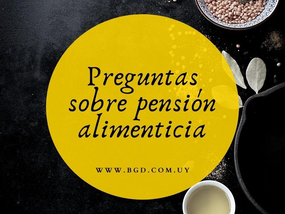 preguntas sobre pensión alimenticia